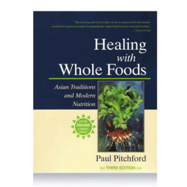Healing with Whole Foods_Paul Pitchford