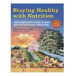 Staying Healthy with Nutrition_Elson Haas, M.D.