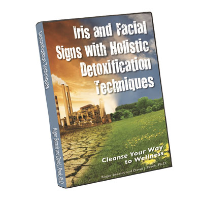 Iris and Facial Signs with Holistic Detoxification Techniques_Roger Bezanis_David J. Pesek, Ph.D.