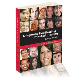 Diagnostic Face Reading and Holistic Healing_Roger Bezanis